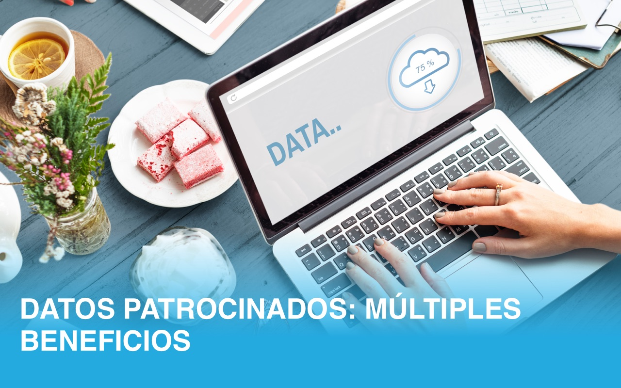 Datos Patrocinados: Múltiples beneficios