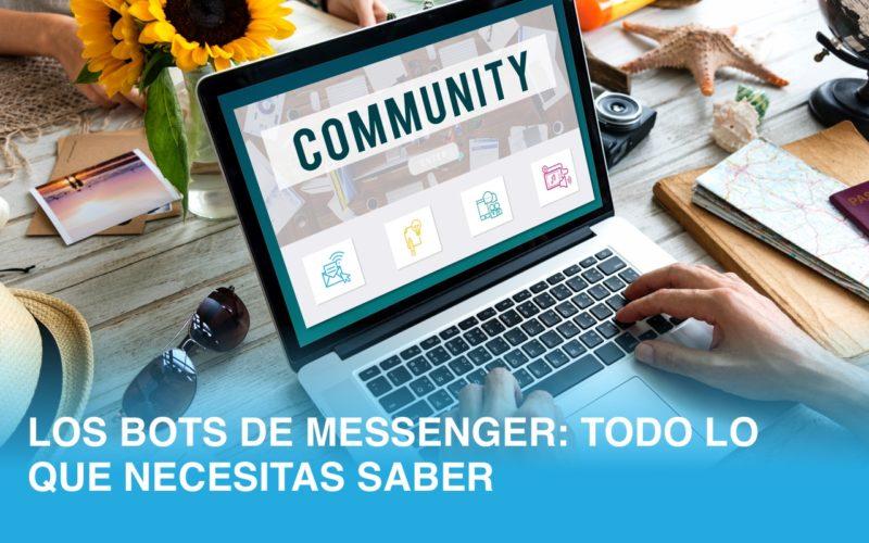 Los Bots de messenger : Todo lo que necesitas saber